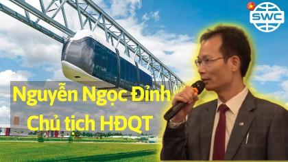 Nguyễn Ngọc Đỉnh| Chủ tịch HĐQT kiêm TGĐ, CTCP tập đoàn TMQT & ĐTVN chia sẻ cảm nhận đầu tư SkyWay