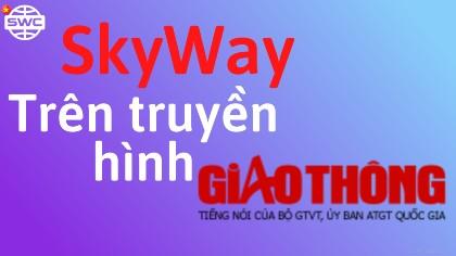 Việt Nam nghiên cứu áp dụng công nghệ vận tải Skyway chạy trên cao